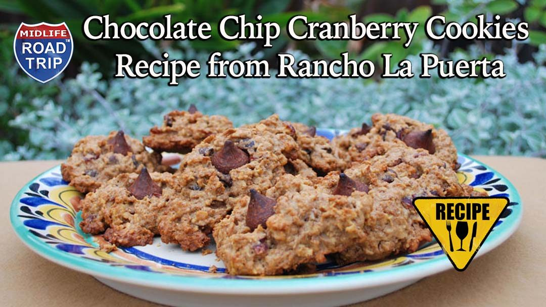 Chocolate Chip Cranberry Cookies Recipe from Rancho La Puerta