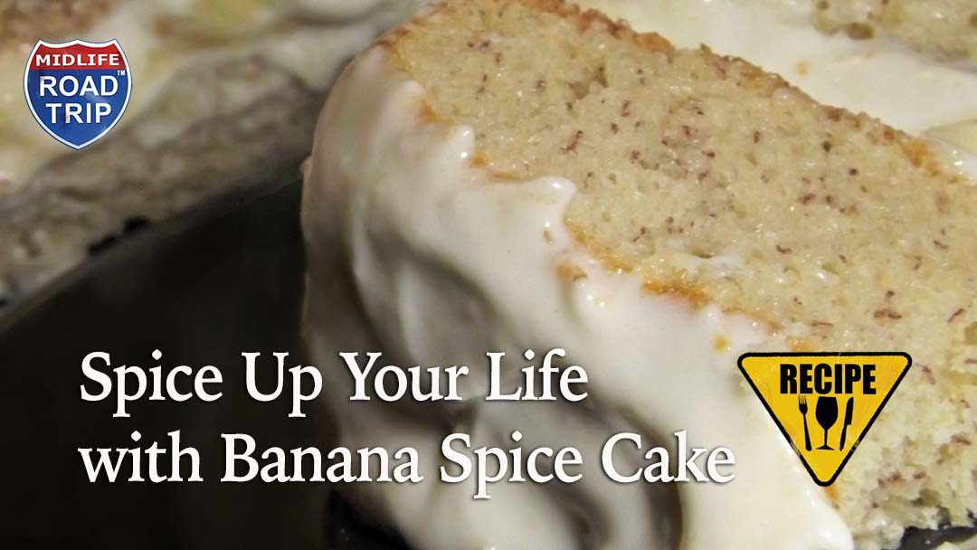 Spice Up Your Life with Banana Spice Cake