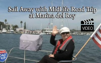 Sail Away with the MidLife Road Trip … Marina del Rey