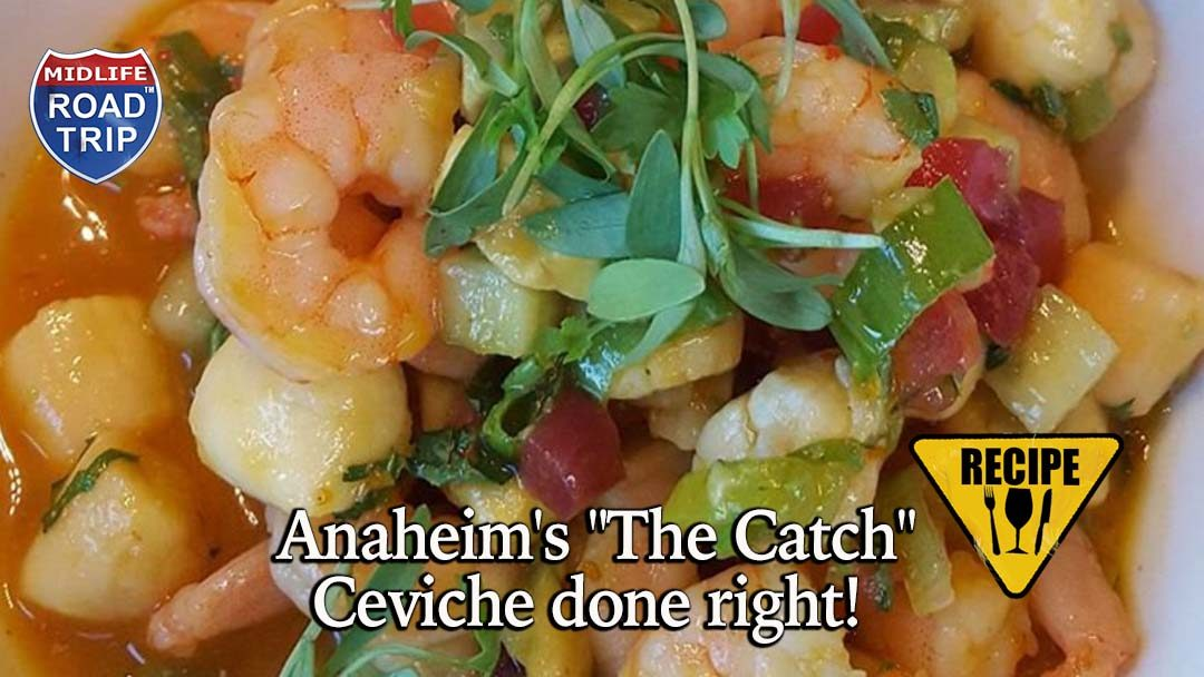 """Anaheim's """"The Catch""""  Ceviche done right!"""