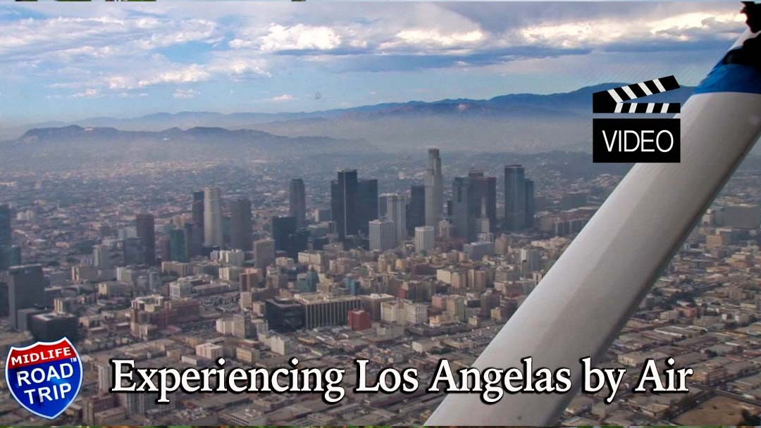 Experiencing Los Angeles by Air