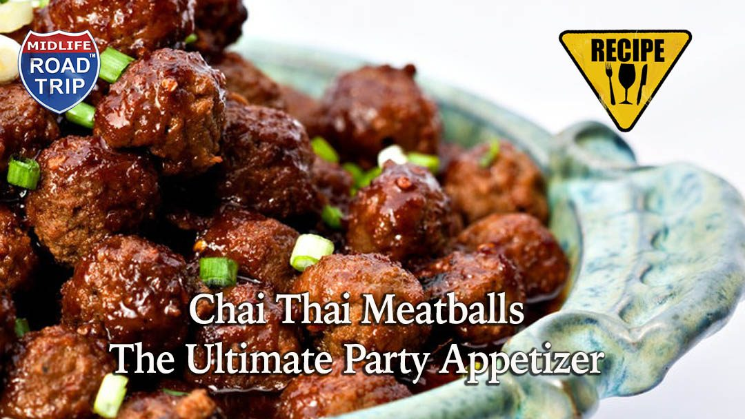 Chai Thai Meatballs – The Ultimate Party Appetizer