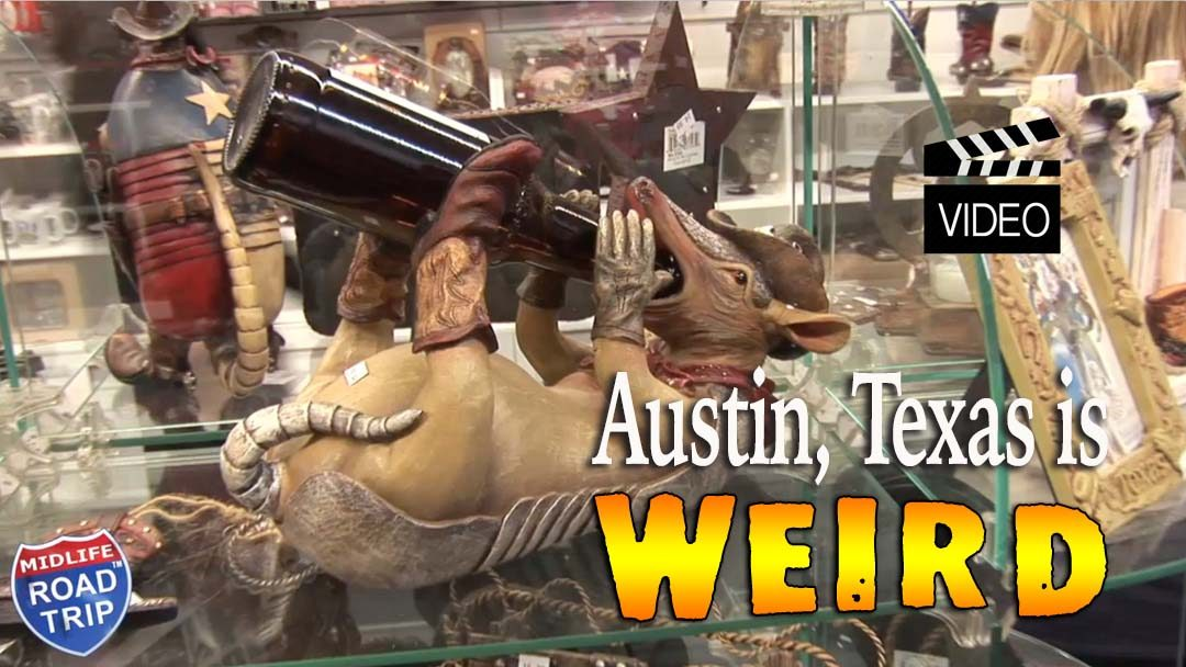 Austin Texas is Weird