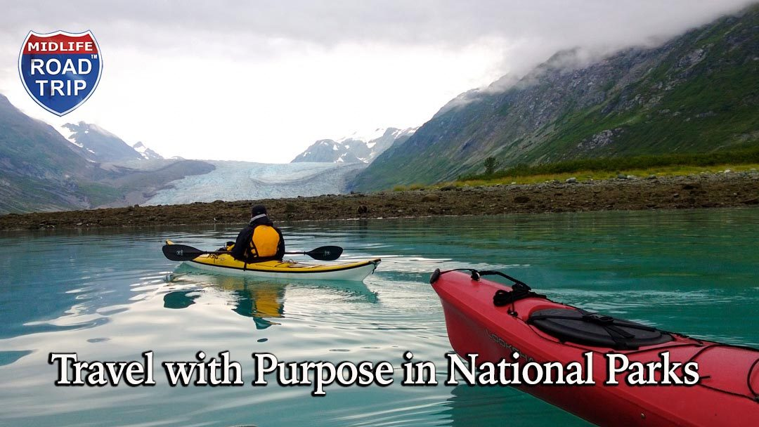 Travel with Purpose in National Parks
