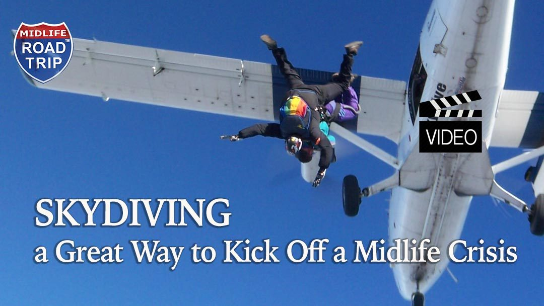 Skydiving – A Great Way to Kick Off a Midlife Crisis