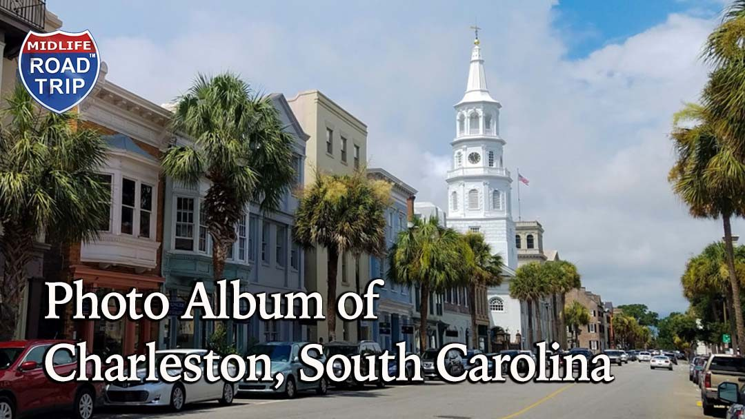 Photo Album of Charleston, South Carolina