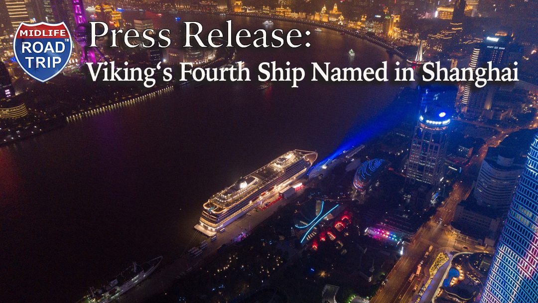 Viking's Fourth Ocean Ship Named in Shanghai