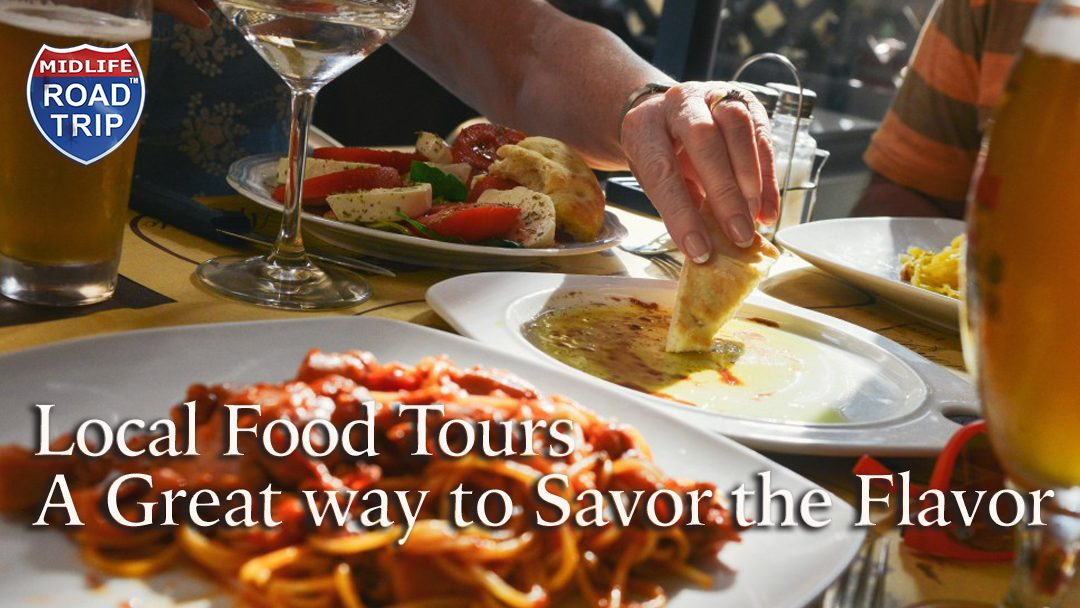 Local Food Tours are a Great Way to Savor the Flavor