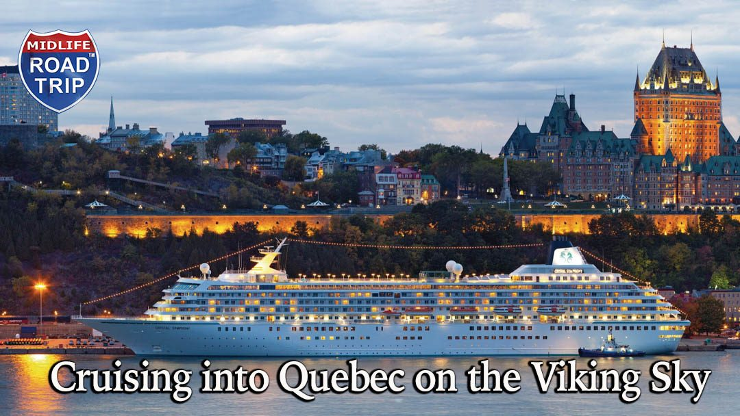 Cruising into Quebec on the Viking Sky