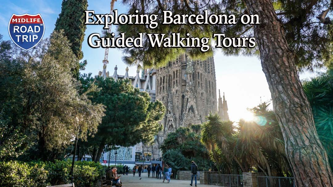 Exploring Barcelona on Guided Walking Tours